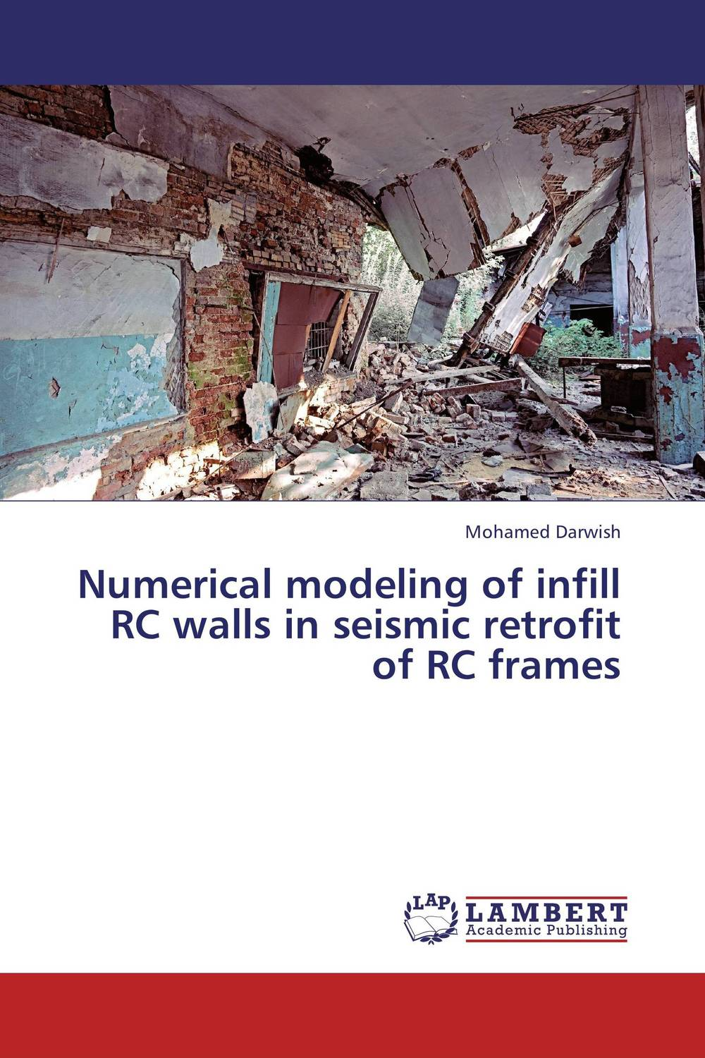 Numerical modeling of infill RC walls in seismic retrofit of RC frames the modeling of a humane society