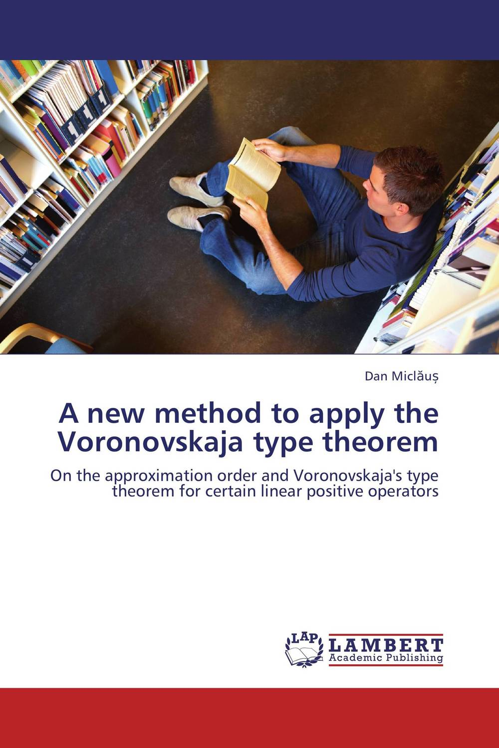 A new method to apply the Voronovskaja type theorem