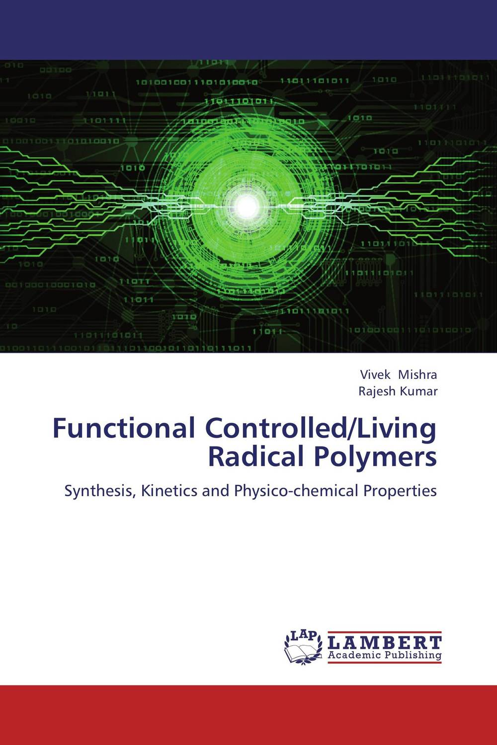 Functional Controlled/Living Radical Polymers