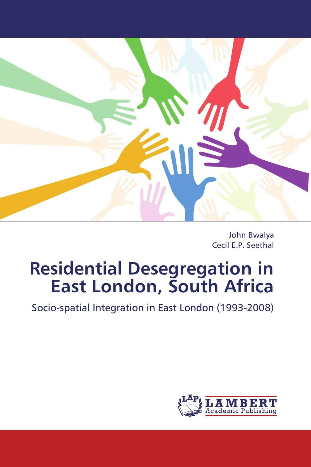 Residential Desegregation in East London, South Africa south african mnes in africa