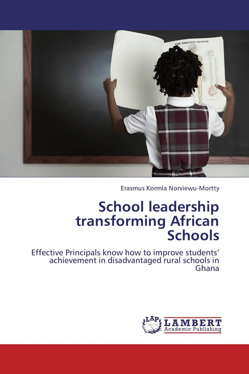 School leadership transforming African Schools role of school leadership in promoting moral integrity among students
