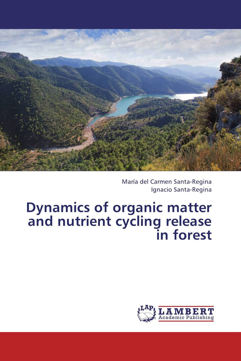 Dynamics of organic matter and nutrient cycling release in forest nutrient dynamics in a pristine subtropical lagoon estuarine system