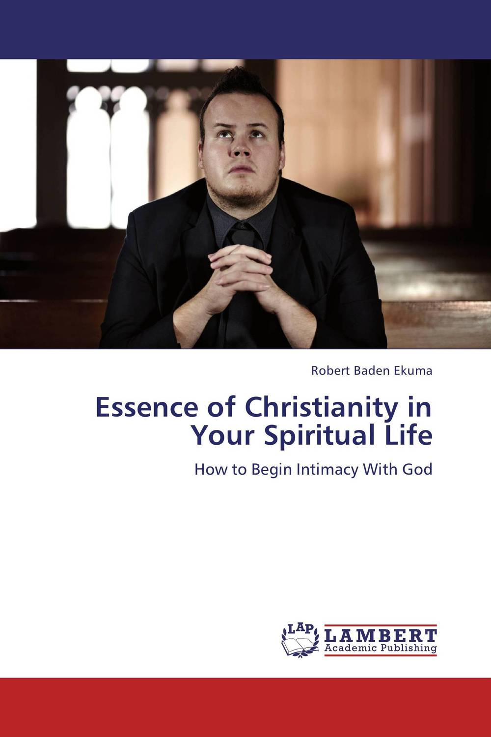 Essence of Christianity in Your Spiritual Life knowing in our bones