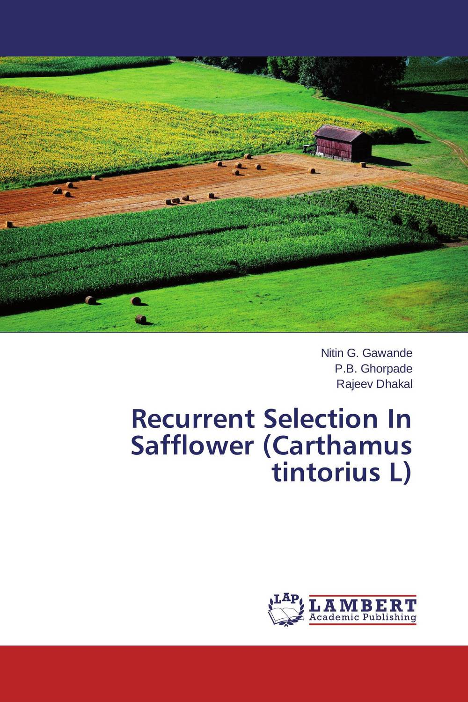 Recurrent Selection In Safflower (Carthamus tintorius L) plant genetic resources