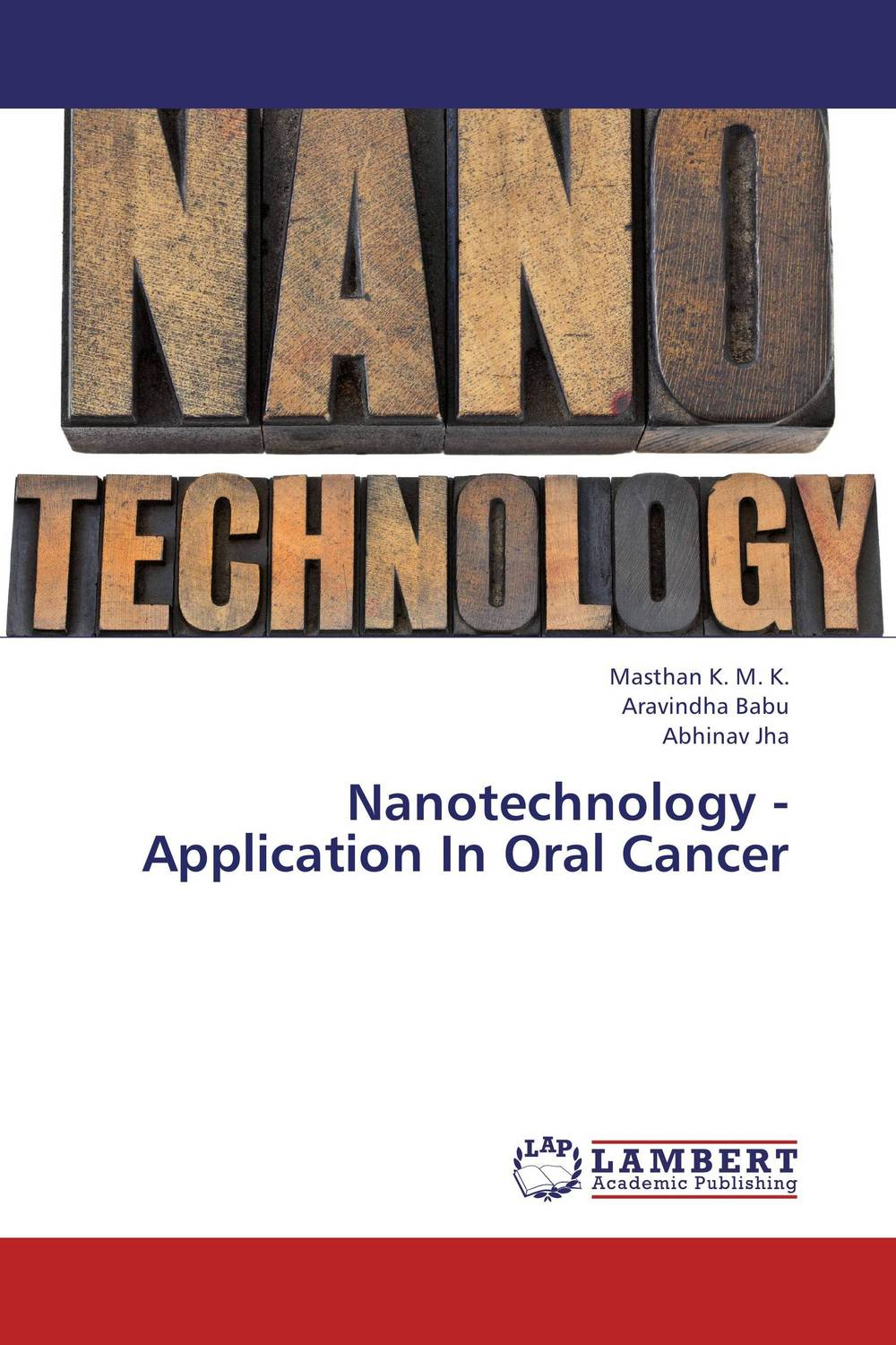 Nanotechnology -Application In Oral Cancer assessment of oral pre cancer and cancerous lesions in gujarat state