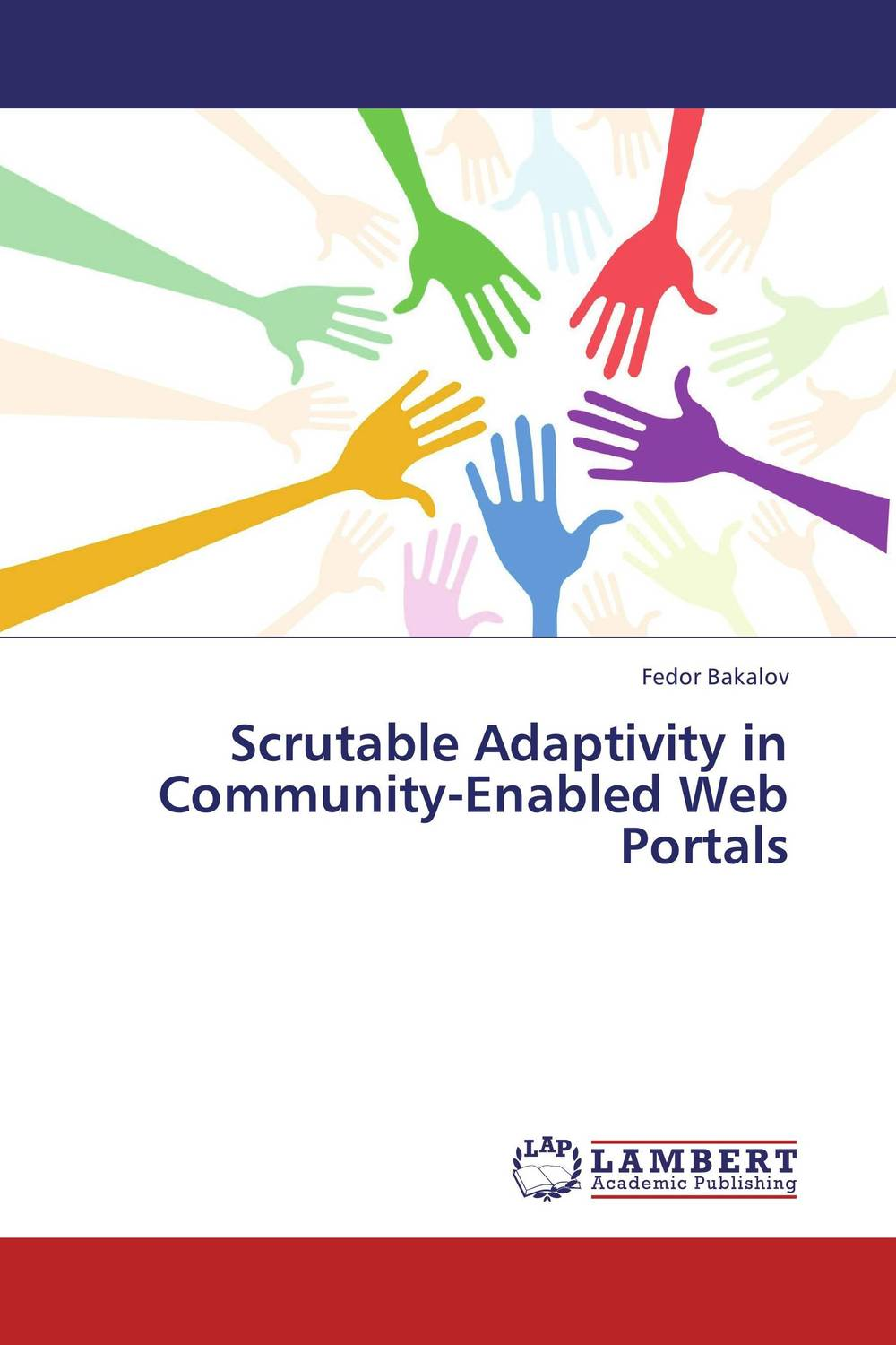 Scrutable Adaptivity in Community-Enabled Web Portals augmented user interfaces for illiterate and semi literate users