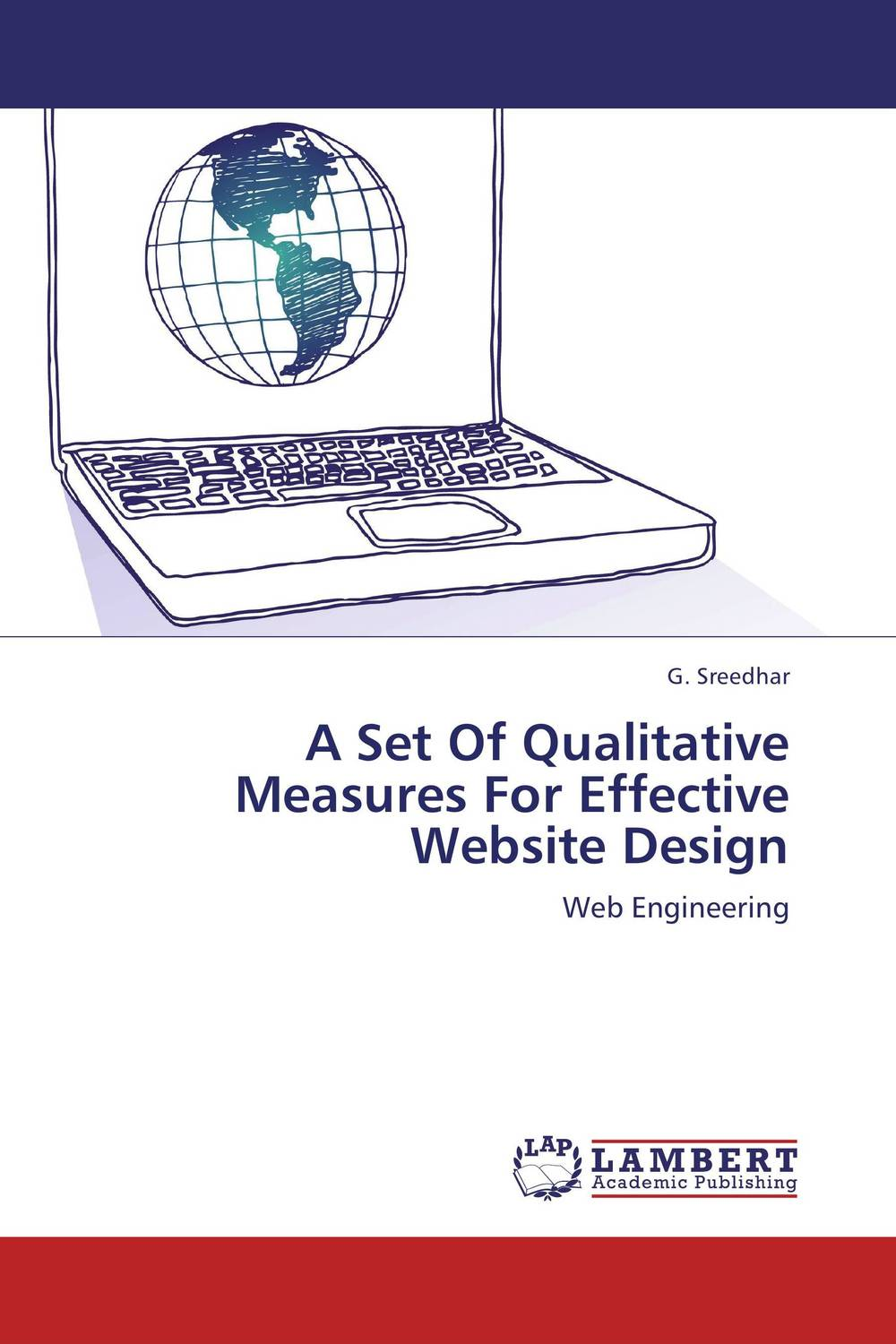 A Set Of Qualitative Measures For Effective Website Design very good lives the fringe benefits of failure and the importance of imagination