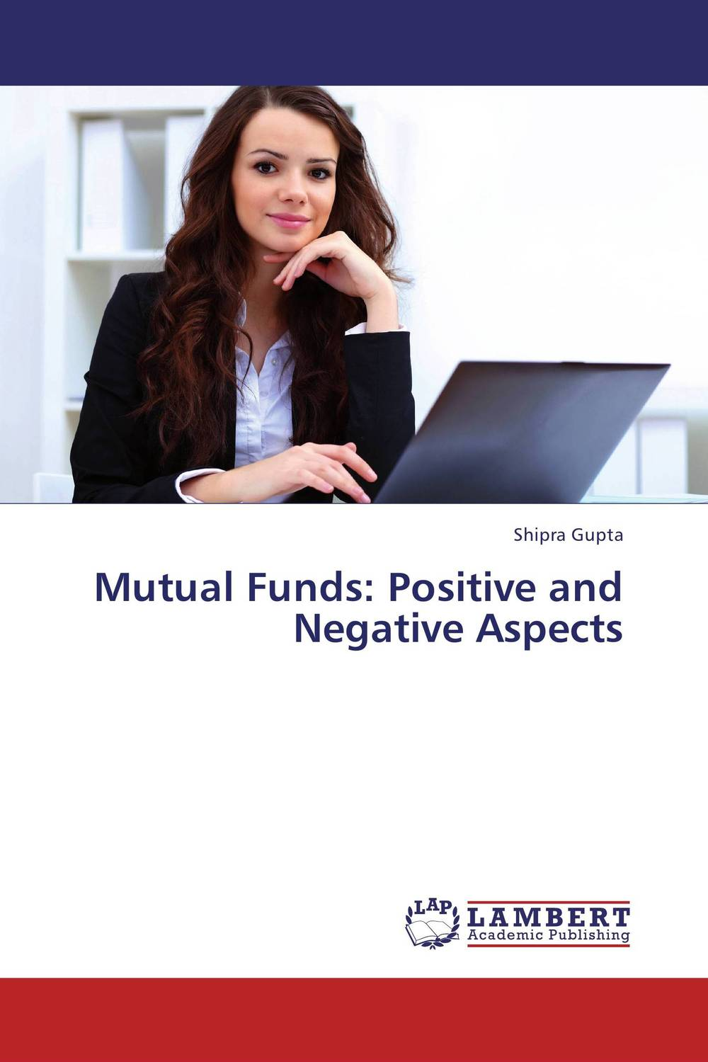 Mutual Funds: Positive and Negative Aspects john haslem a mutual funds portfolio structures analysis management and stewardship