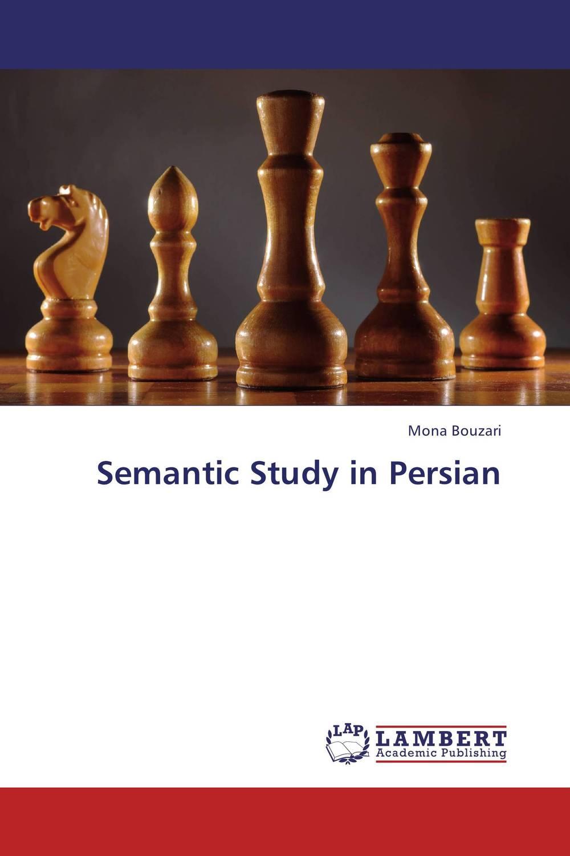 Semantic Study in Persian гурикова ю предлог глагол прилагательное существительное prepositions with nouns adjectives and verbs
