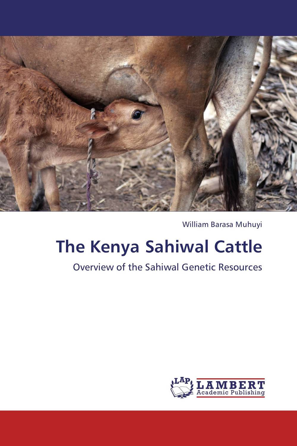 The Kenya Sahiwal Cattle therapeutic management of infertility in cattle