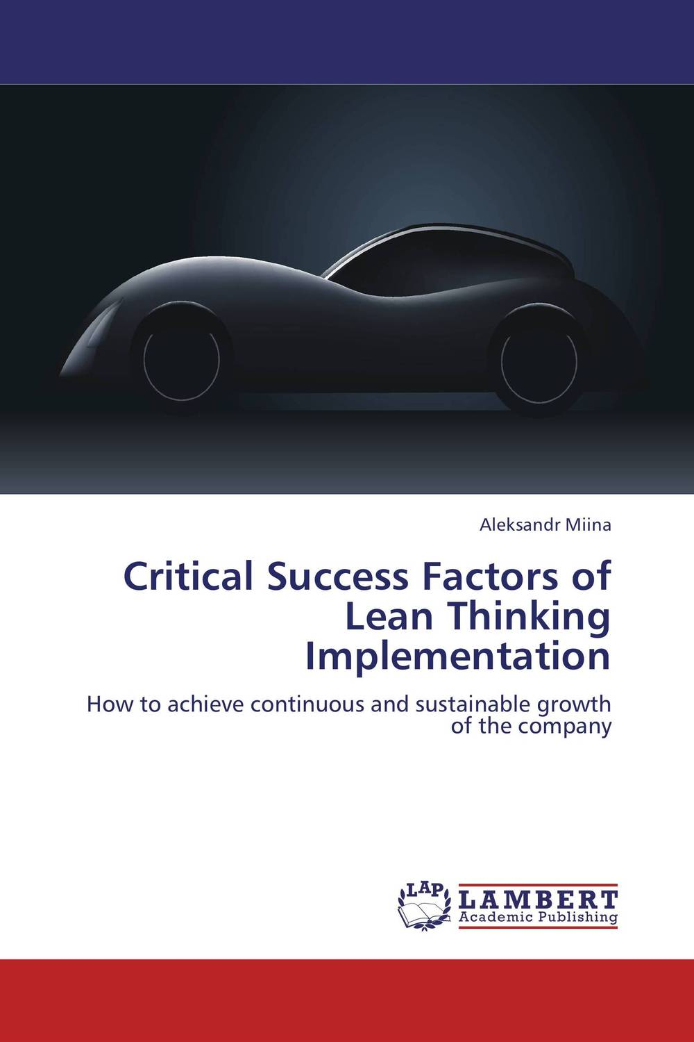 Critical Success Factors of Lean Thinking Implementation premium 30