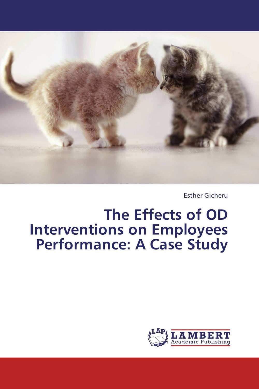 The Effects of OD Interventions on Employees Performance: A Case Study a case study of the use of bim and cobie for facility management