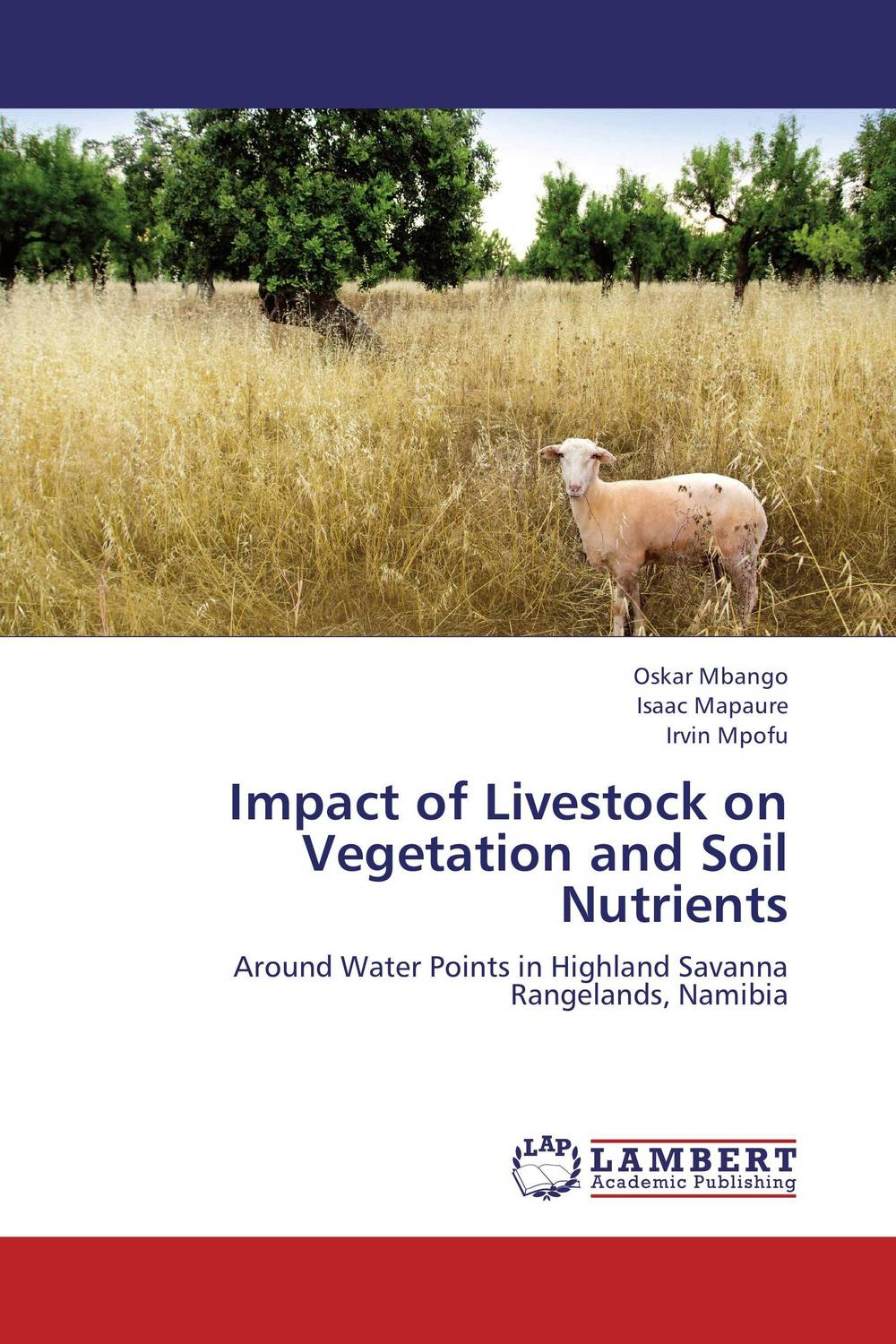 Impact of Livestock on Vegetation and Soil Nutrients brijesh yadav and rakesh kumar soil zinc fractions and nutritional composition of seeded rice