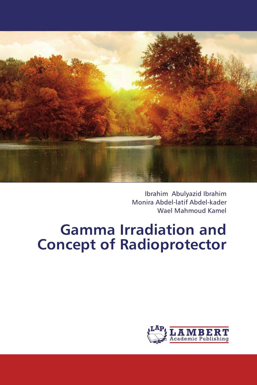 Gamma Irradiation and Concept of Radioprotector atamjit singh pal paramjit kaur khinda and amarjit singh gill local drug delivery from concept to clinical applications
