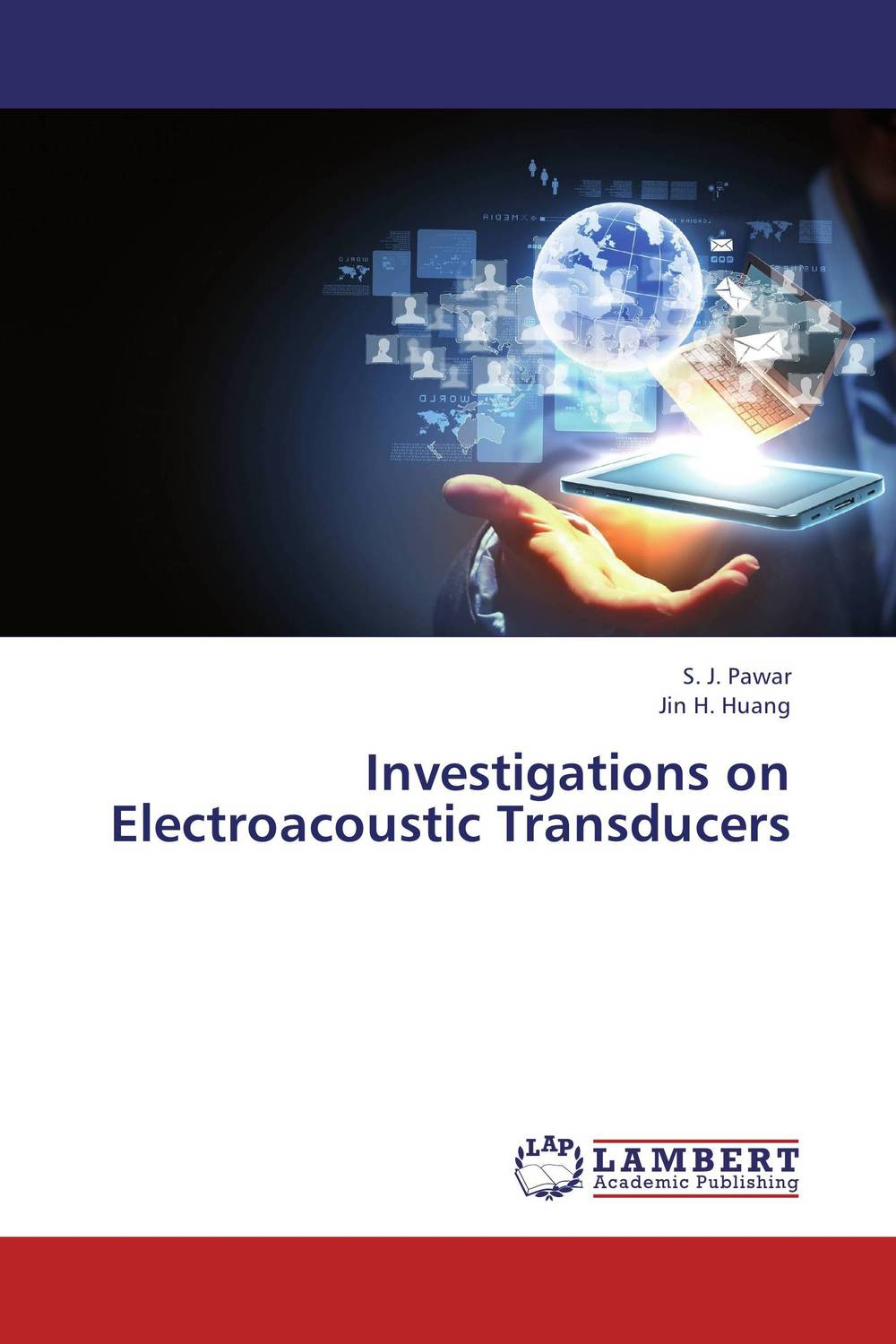 Investigations on Electroacoustic Transducers s j pawar and jin h huang investigations on electroacoustic transducers