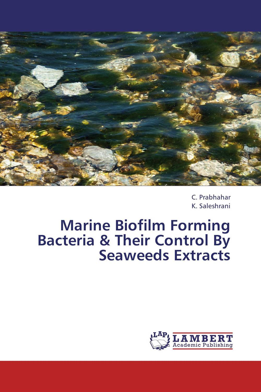 Marine Biofilm Forming Bacteria & Their Control By Seaweeds Extracts rakesh singh amit kumar singh and g k garg cloning of glna from bacillus brevis