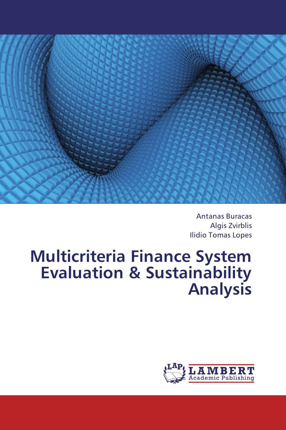 Multicriteria Finance System  Evaluation & Sustainability Analysis cj stanley late ching finance – hu kuang–yung as an innovator