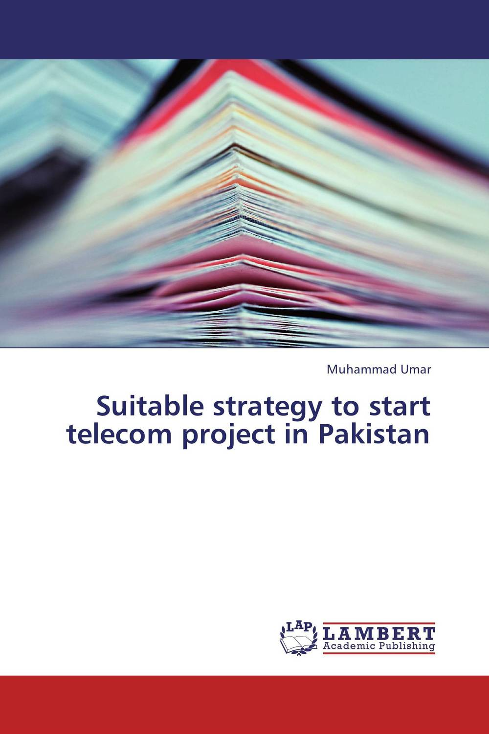 Suitable strategy to start telecom project in Pakistan arcade ndoricimpa inflation output growth and their uncertainties in south africa empirical evidence from an asymmetric multivariate garch m model