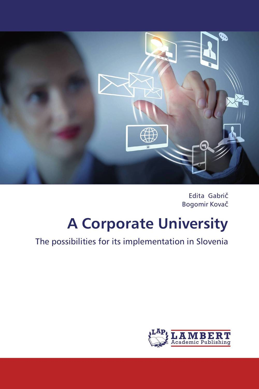 A Corporate University the failure of economic nationalism in slovenia s transition
