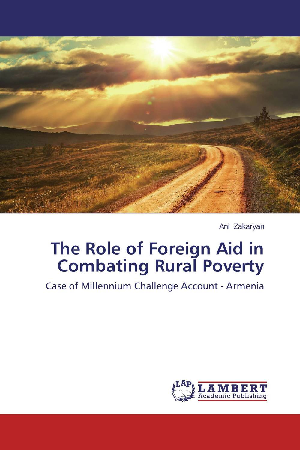 The Role of Foreign Aid in Combating Rural Poverty tinashe nyatoro the impact of aid dependence on social development
