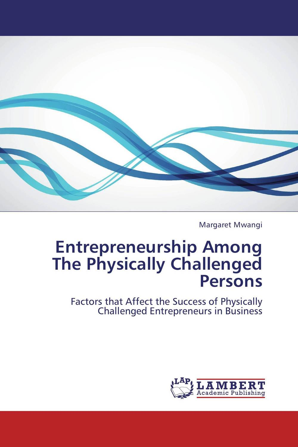 Entrepreneurship Among The Physically Challenged Persons
