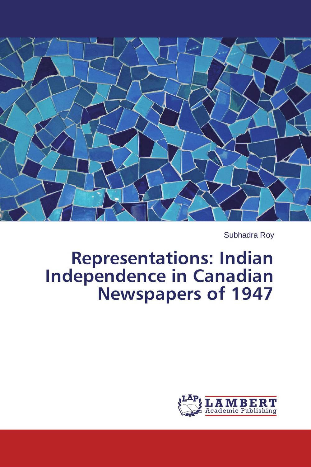 Representations: Indian Independence in Canadian Newspapers of 1947 south asian coins and paper money indian edition including undivided india prior to 1947 ad