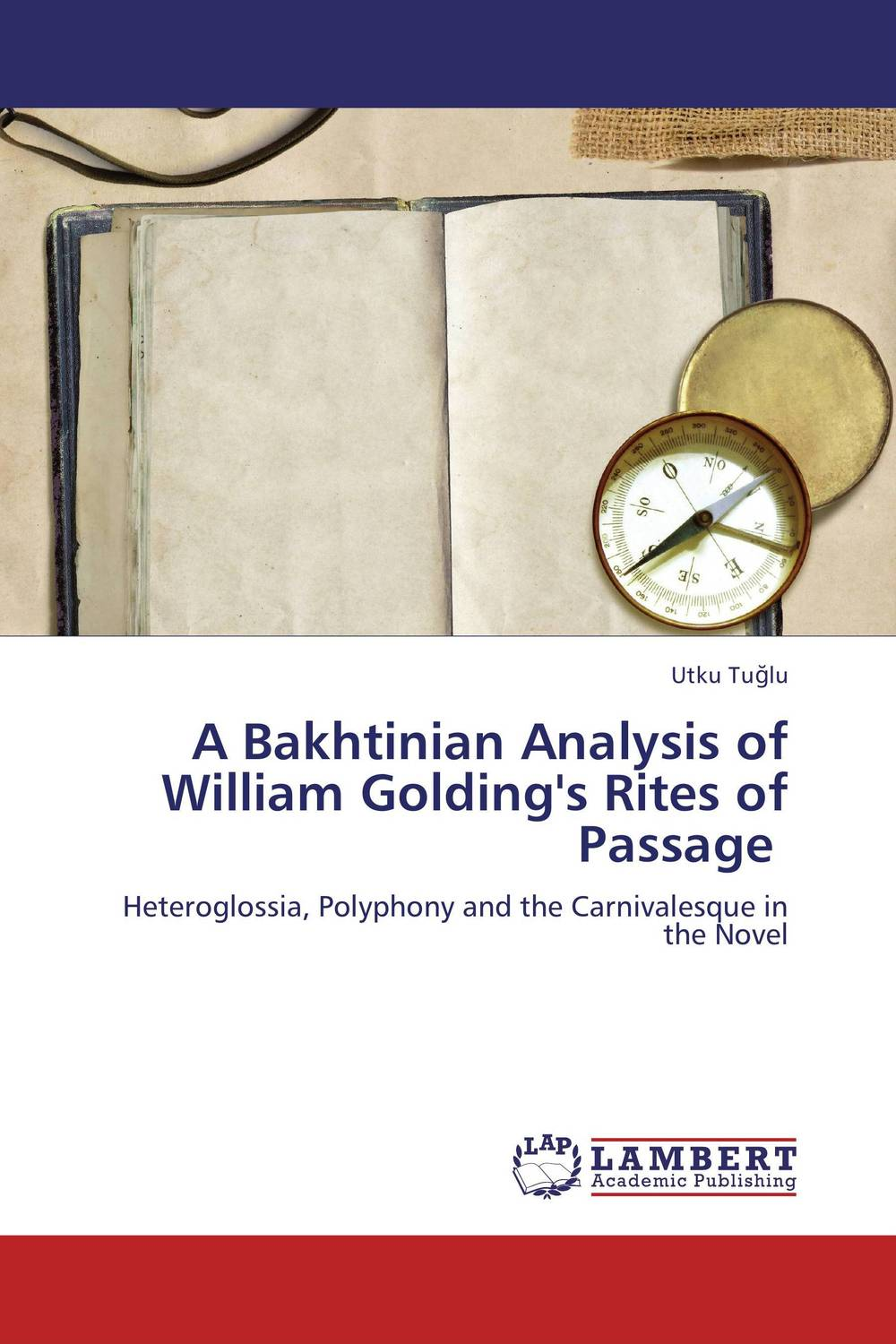 A Bakhtinian Analysis of William Golding's Rites of Passage william butler yeats the collected works in verse and prose of william butler yeats volume 6 of 8 ideas of good and evil