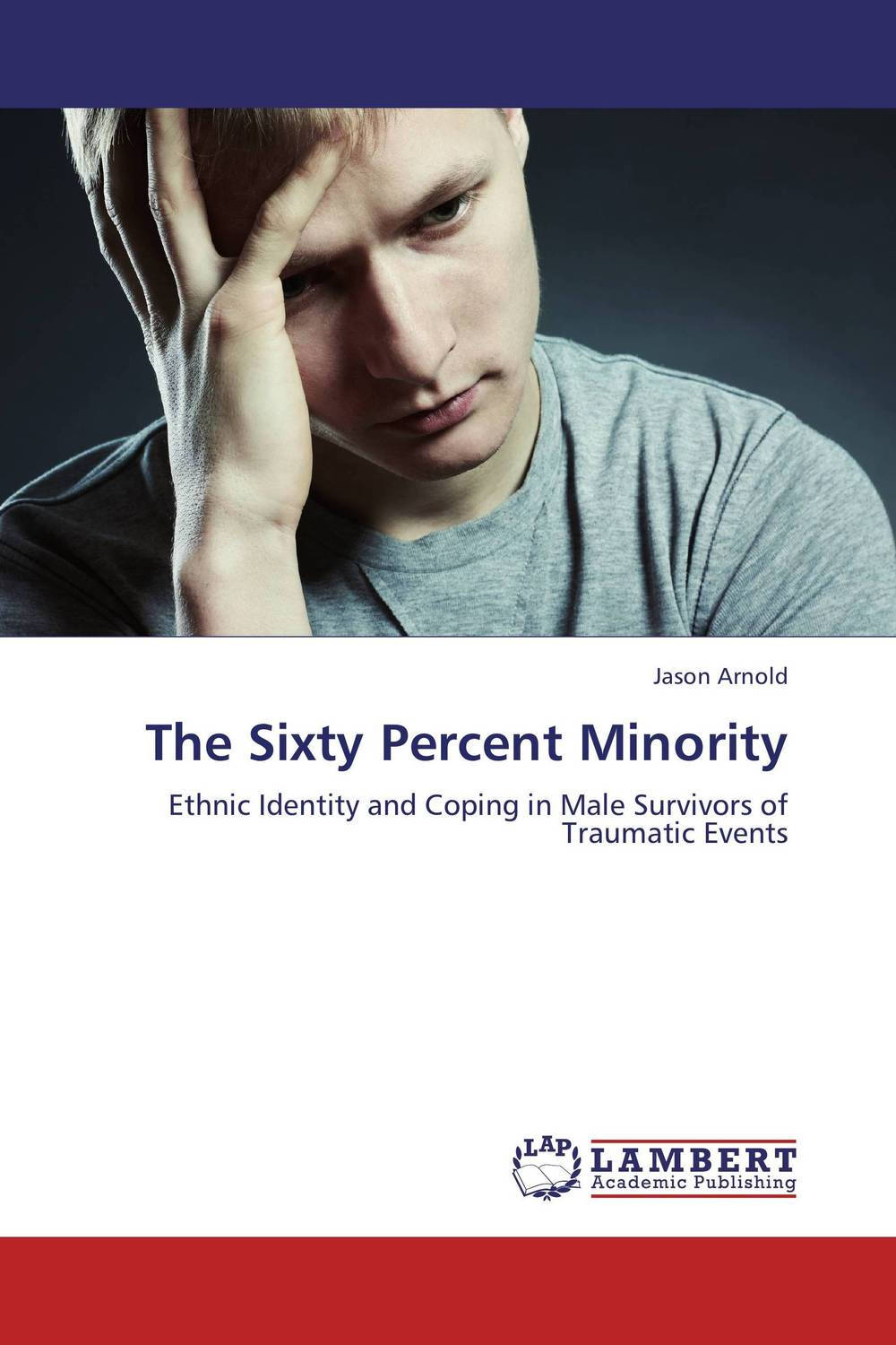 The Sixty Percent Minority post traumatic stress in forensic mental health