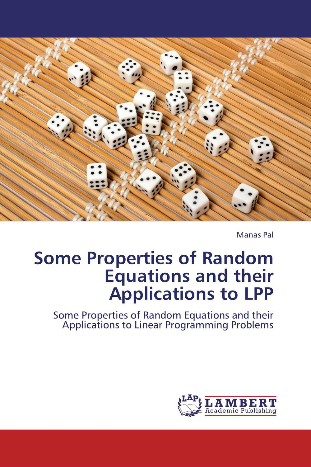 Some Properties of Random Equations and their Applications to LPP mircea ion cirnu algebraic equations