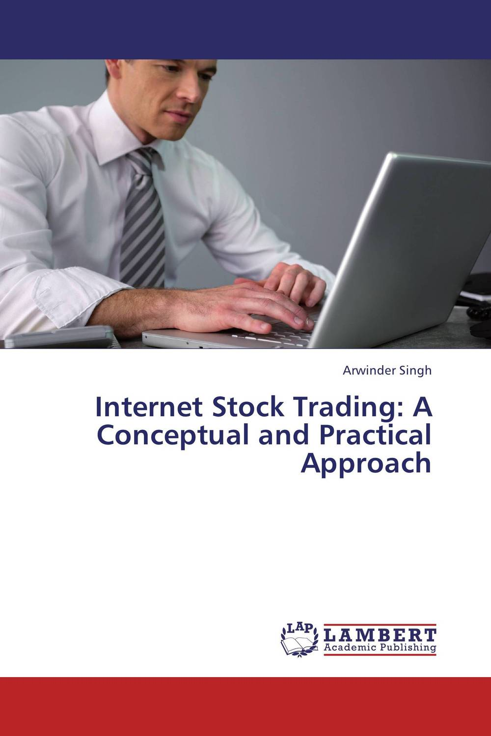 Internet Stock Trading: A Conceptual and Practical Approach high frequency trading a practical guide to algorithmic strategies and trading systems