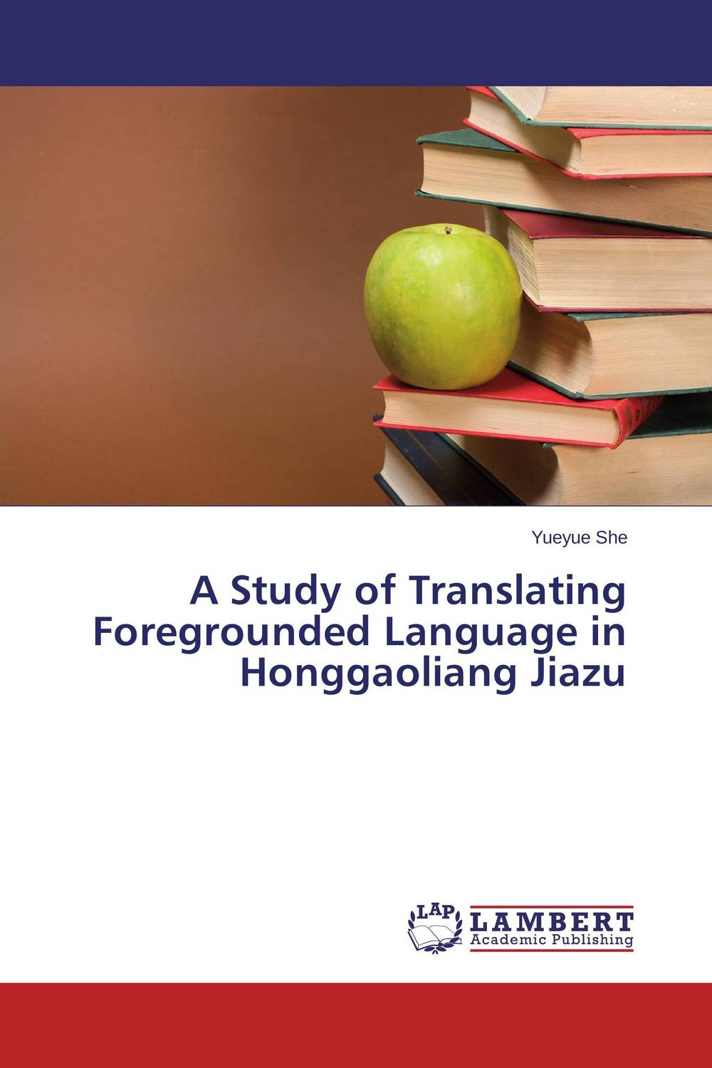 A Study of Translating Foregrounded Language in Honggaoliang Jiazu belousov a security features of banknotes and other documents methods of authentication manual денежные билеты бланки ценных бумаг и документов