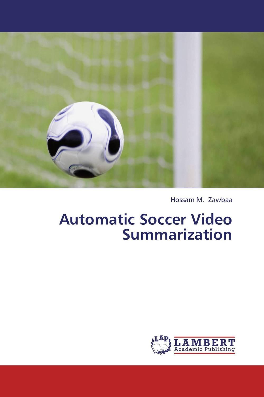 Automatic Soccer Video Summarization 2008 donruss sports legends 114 hope solo women s soccer cards rookie card