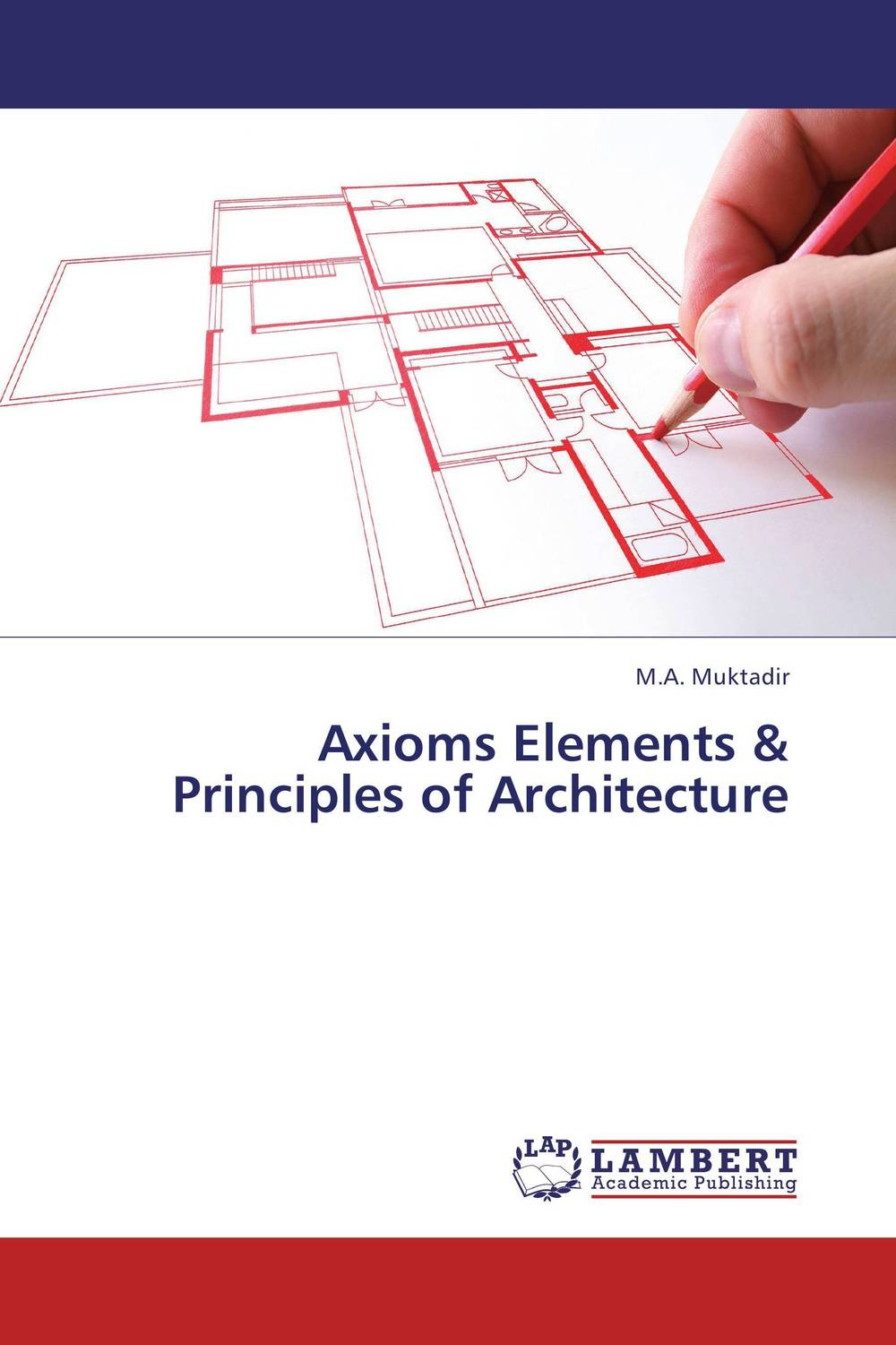 Axioms Elements & Principles of Architecture axioms elements
