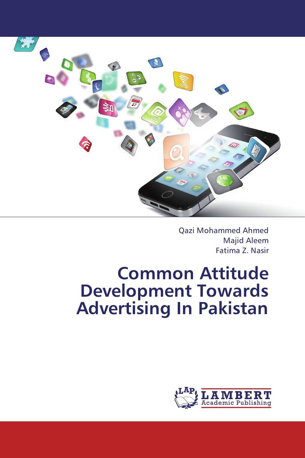 Common Attitude Development Towards Advertising In Pakistan attitudes towards the use of social media in the nonprofit sector