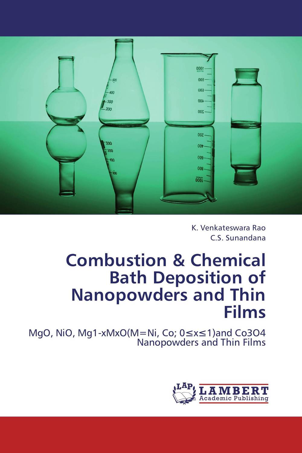 Combustion & Chemical Bath Deposition of Nanopowders and Thin  Films girjesh singh v ganesan and s b shrivastava structural studies of nano crystalline metal oxide films