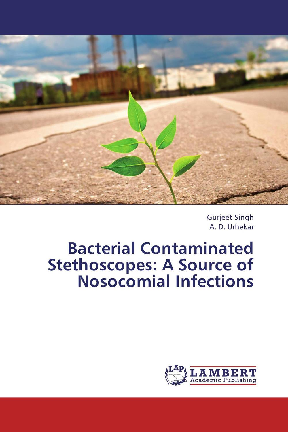 Bacterial Contaminated Stethoscopes: A Source of Nosocomial Infections analysis of bacterial colonization on gypsum casts