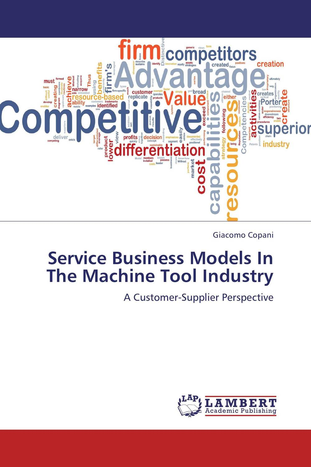 Service Business Models In The Machine Tool Industry evan stubbs big data big innovation enabling competitive differentiation through business analytics