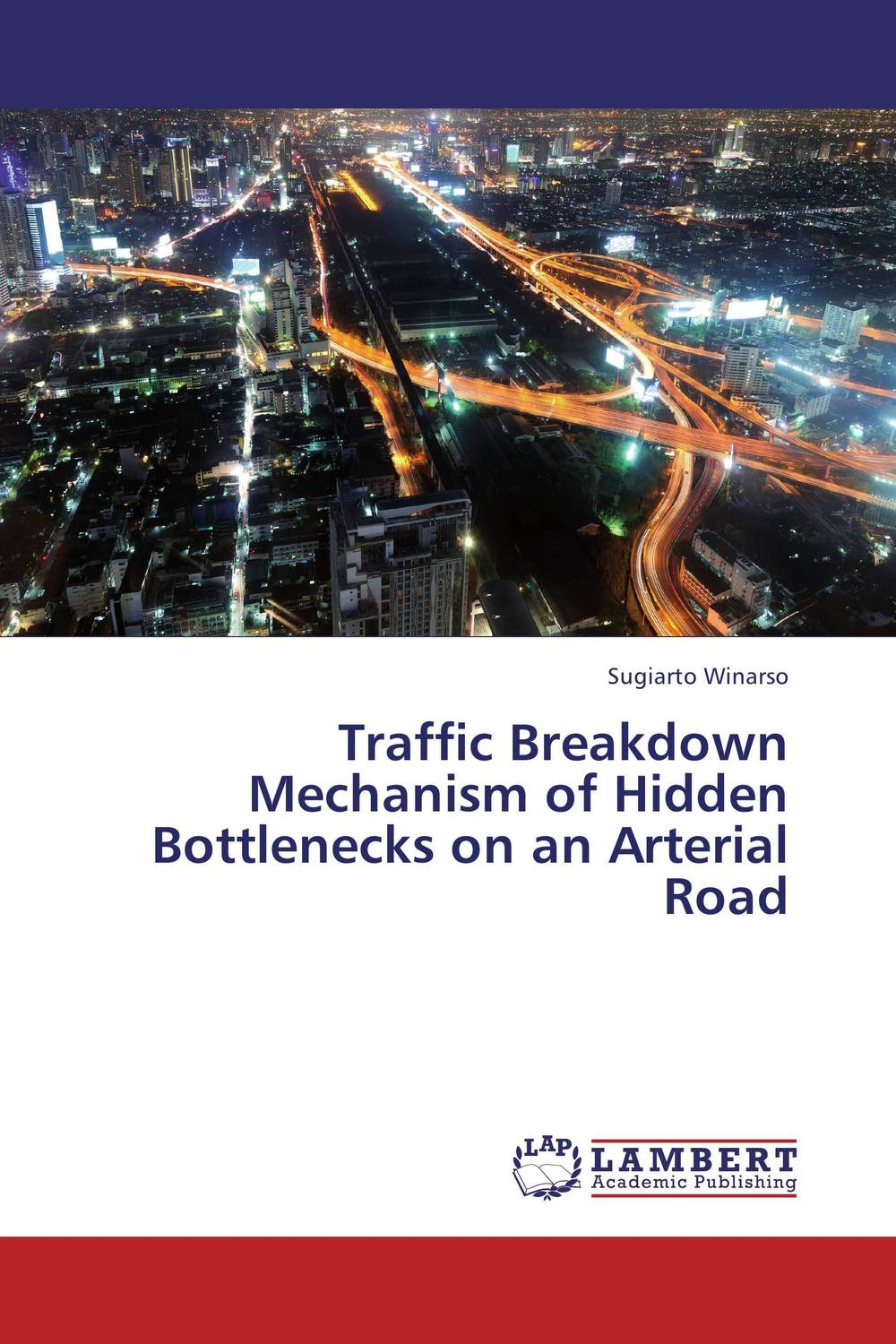 Traffic Breakdown Mechanism of Hidden Bottlenecks on an Arterial Road the viabilities of musyarakah as social protection mechanism