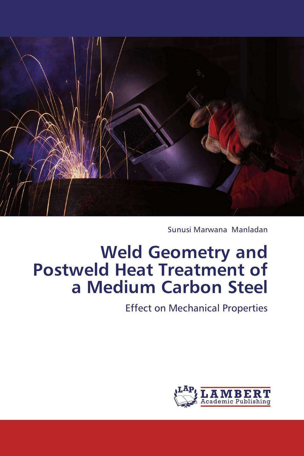 Weld Geometry and Postweld Heat Treatment of a Medium Carbon Steel laser beam welding of stainless steels