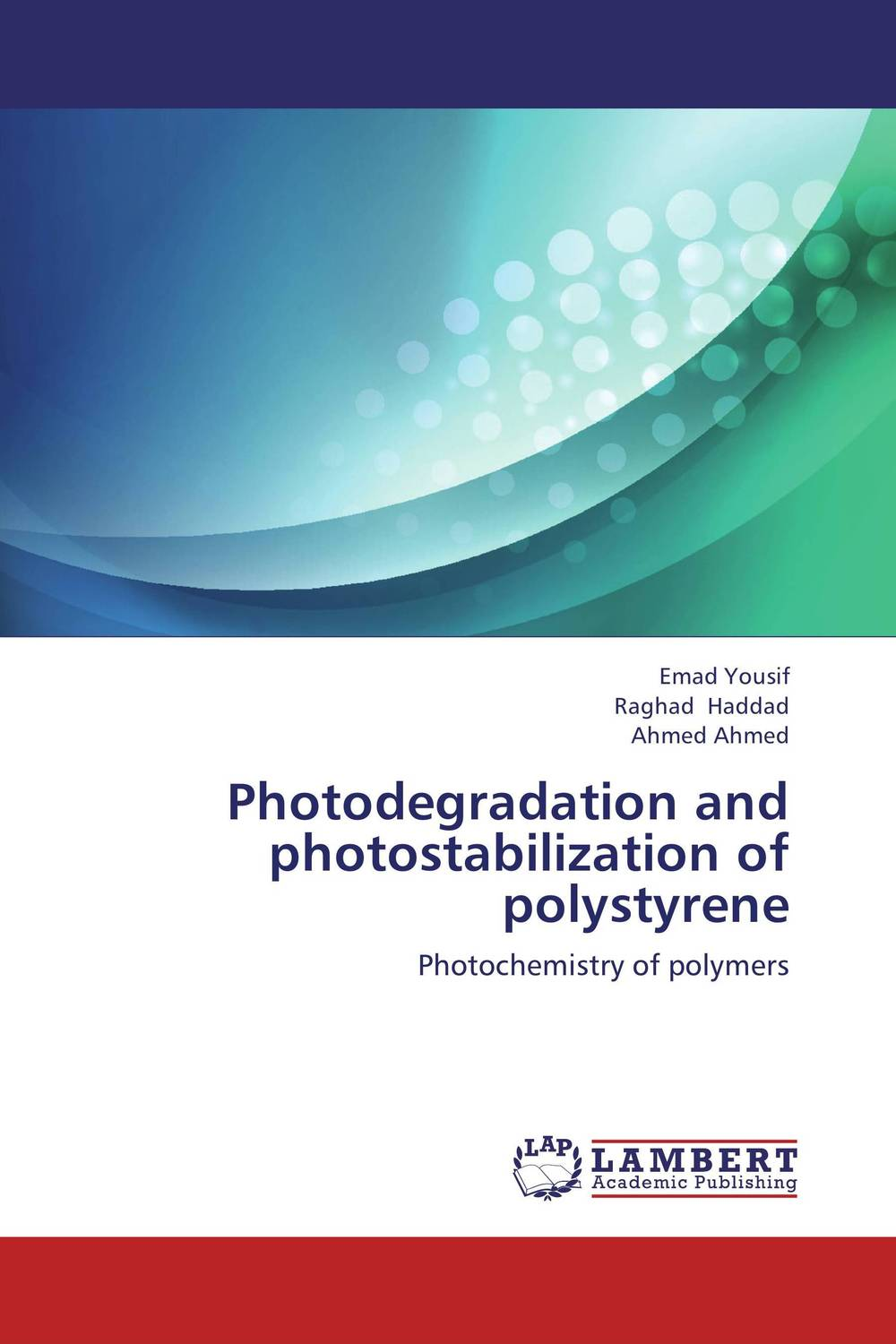 Photodegradation and photostabilization of  polystyrene