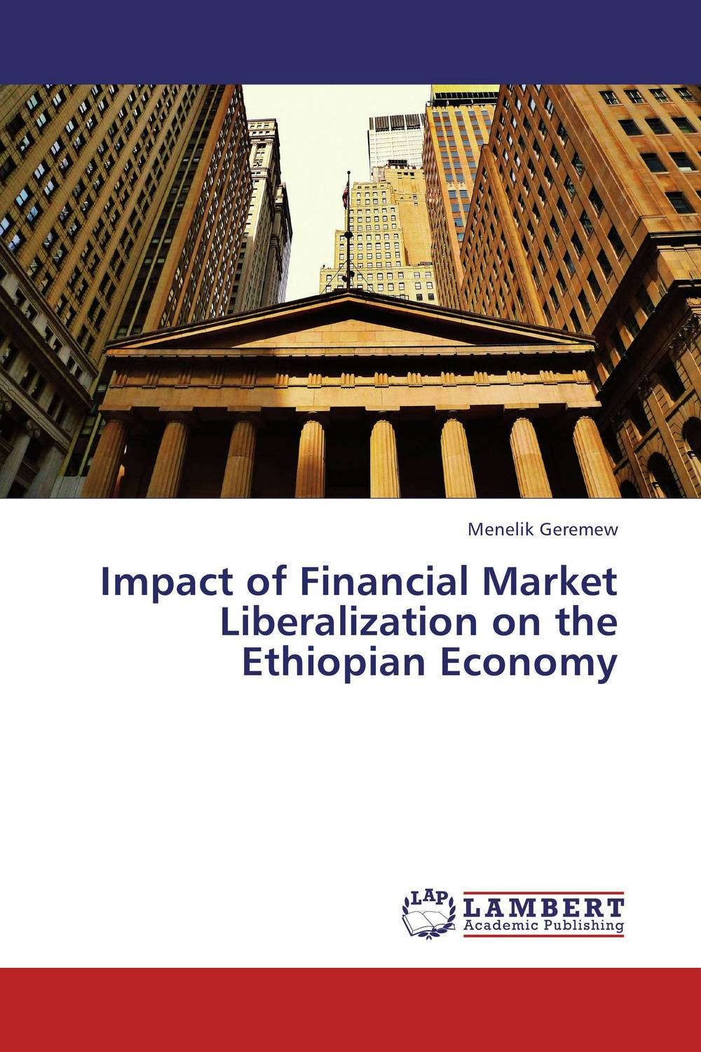 Impact of Financial Market Liberalization on  the Ethiopian Economy impact of stock market performance indices on economic growth