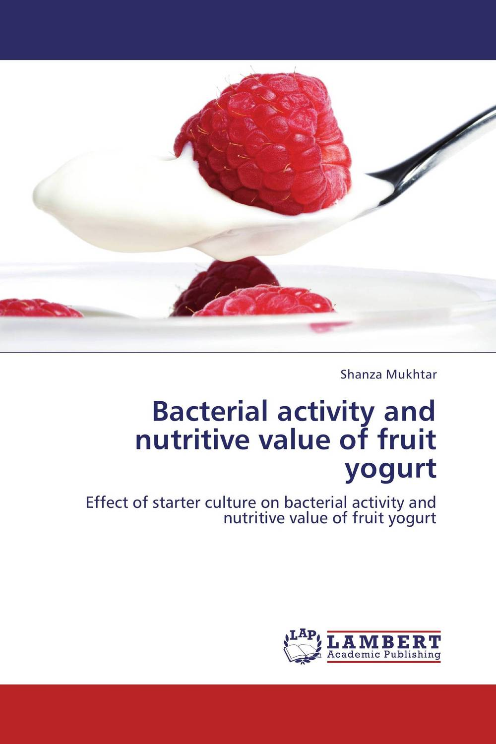 Bacterial activity and nutritive value of fruit yogurt analysis of bacterial colonization on gypsum casts