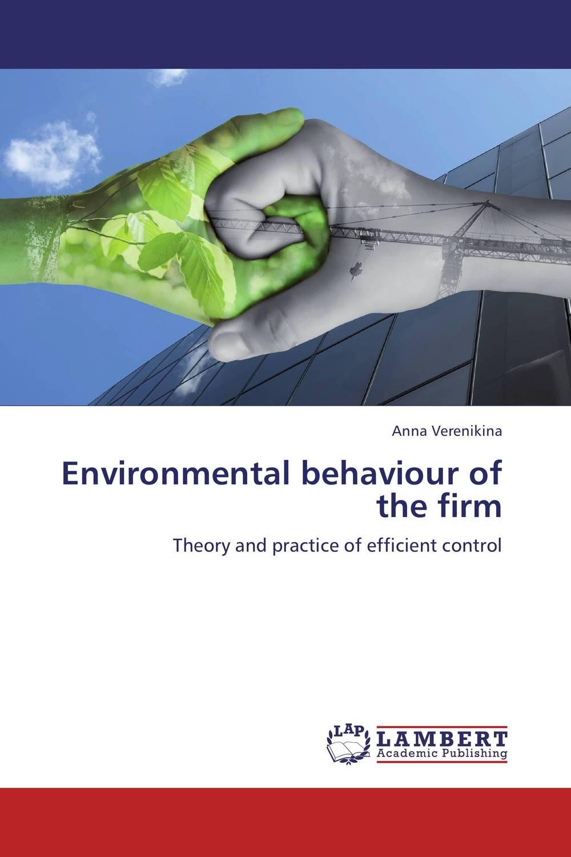 Environmental behaviour of the firm environmental impact of resettlement