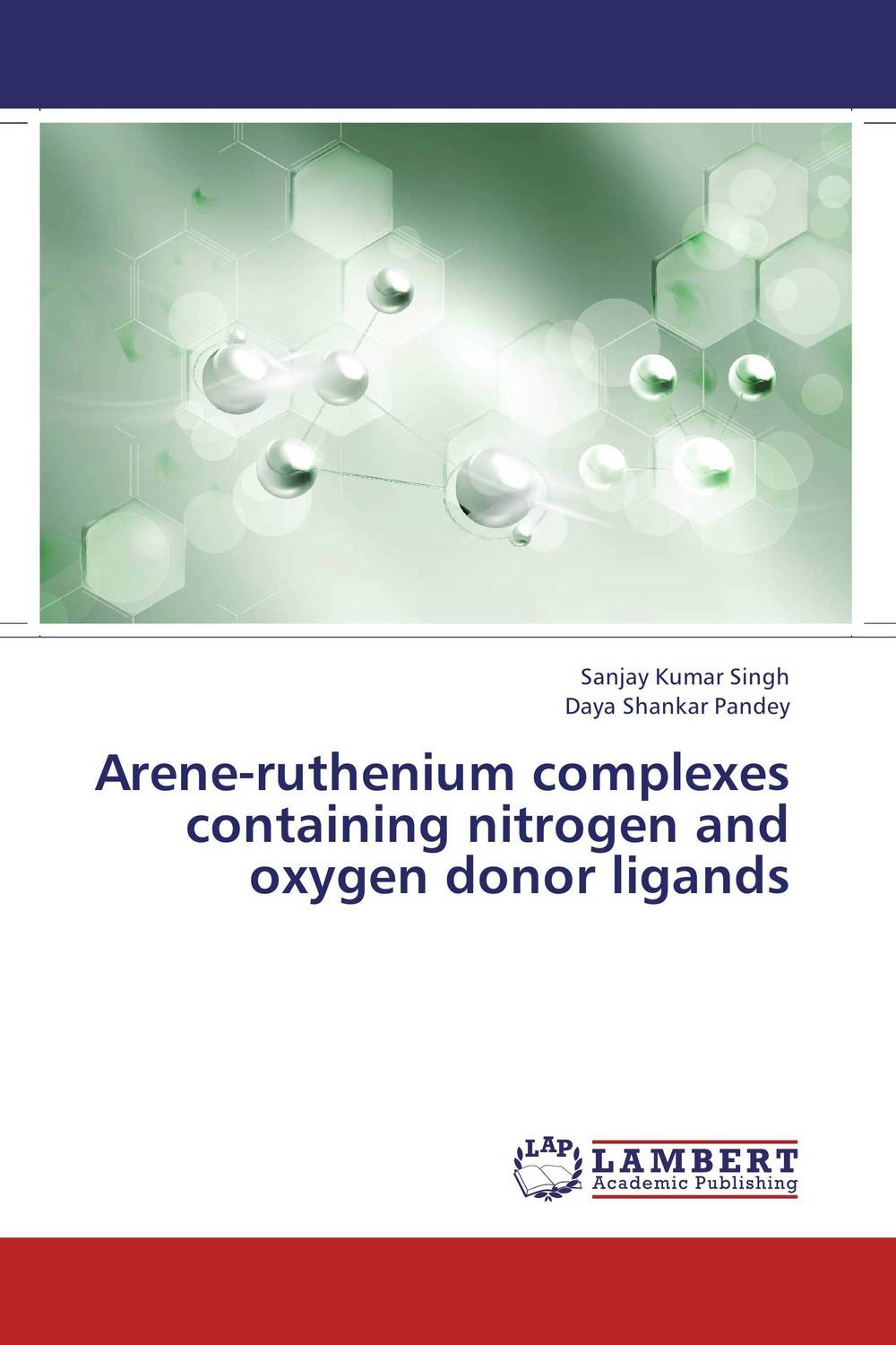 Arene-ruthenium complexes containing nitrogen and oxygen donor ligands omar al obaidi transition metal complexes
