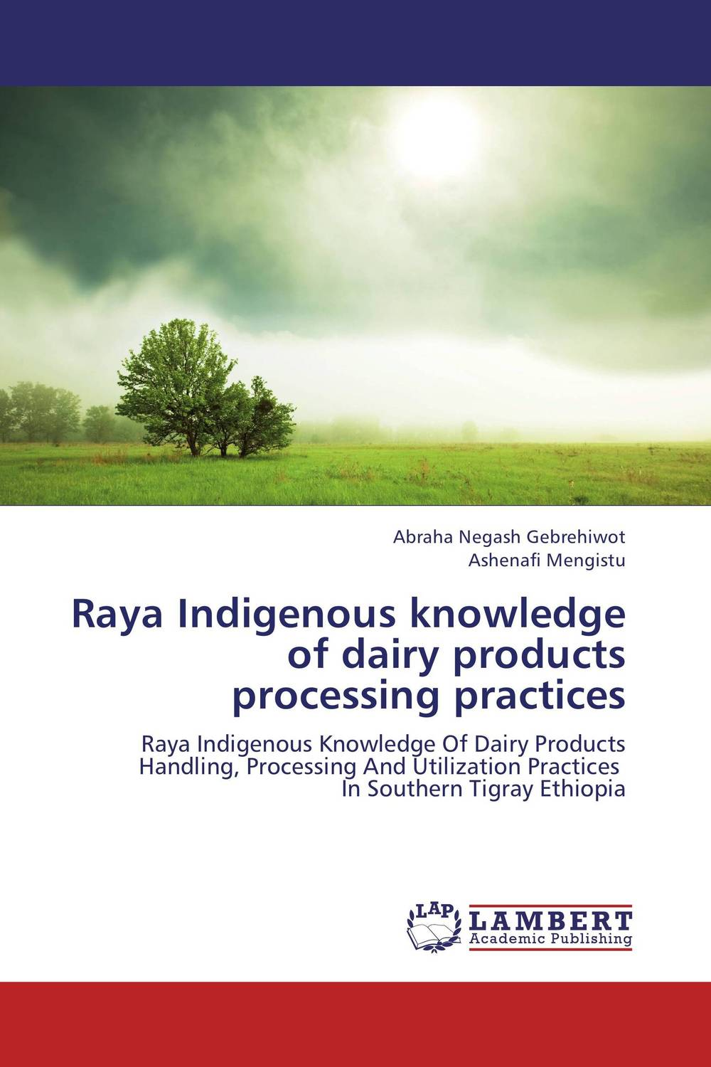 Raya Indigenous knowledge of dairy products processing practices agatha daniel and charles olungah women s indigenous knowledge in household food security