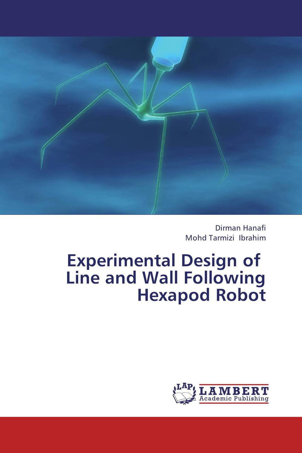 Experimental Design of   Line and Wall Following Hexapod Robot optimal and efficient motion planning of redundant robot manipulators