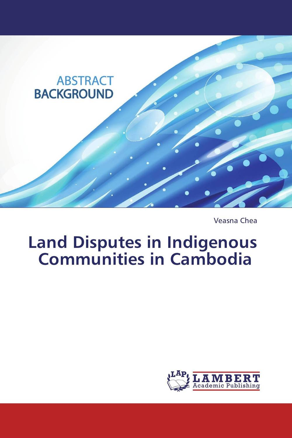 Land Disputes in Indigenous Communities in Cambodia african indigenous institutions for conflict resolution