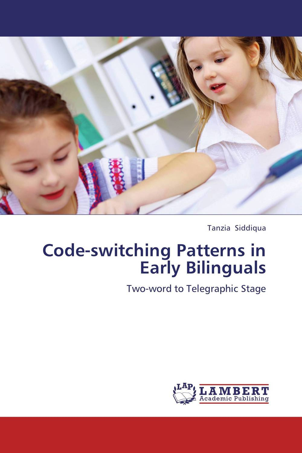 Code-switching Patterns in Early Bilinguals english language and bilingualism