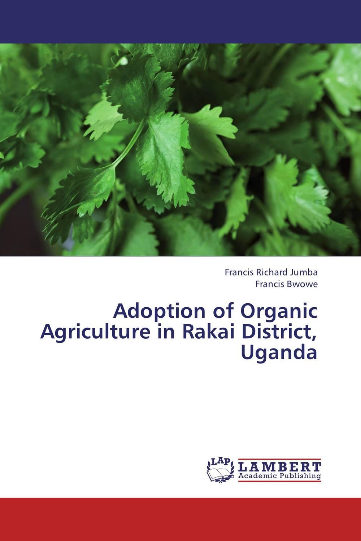 Adoption of Organic Agriculture in Rakai District, Uganda