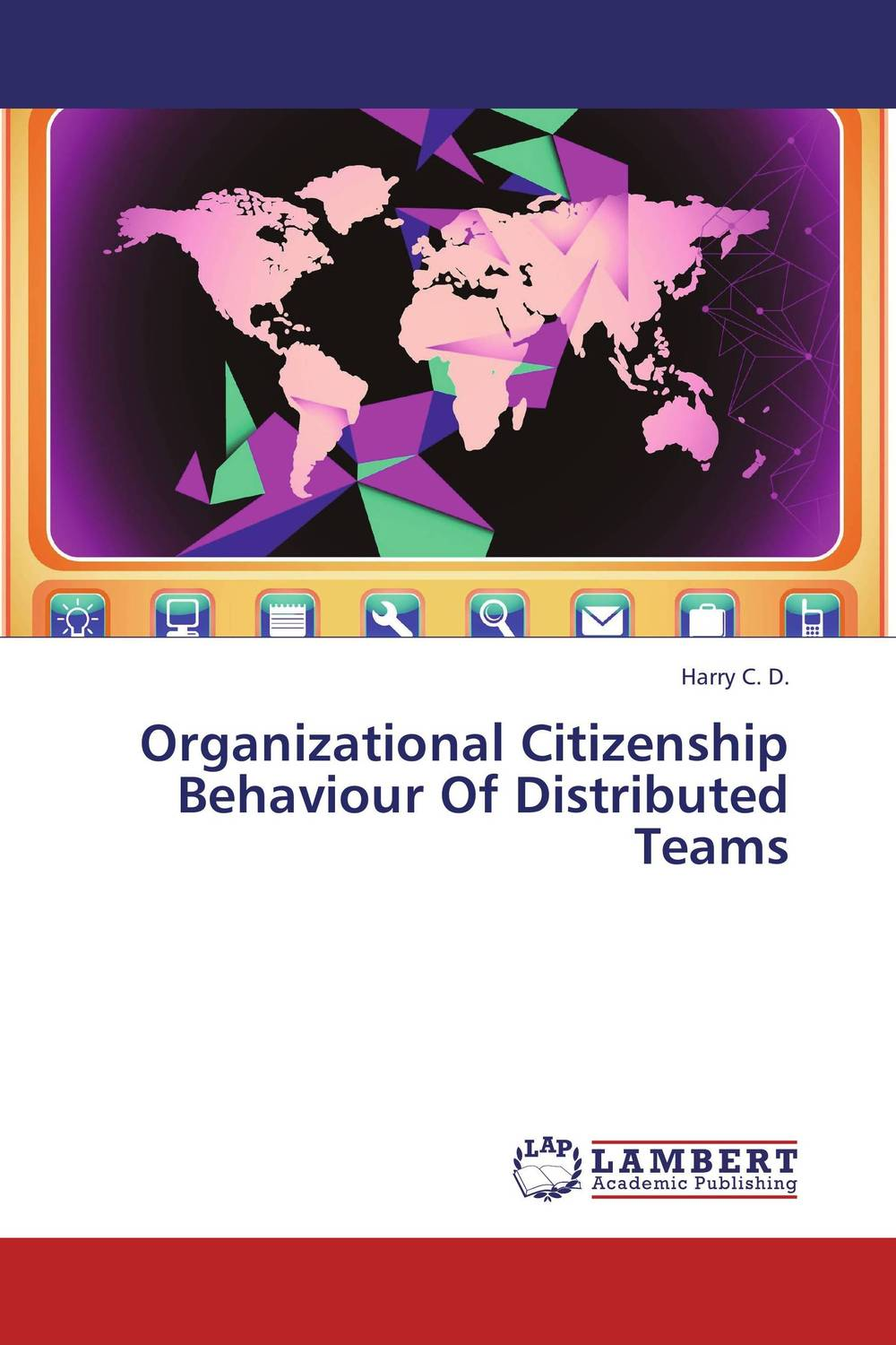 Organizational Citizenship Behaviour Of Distributed Teams